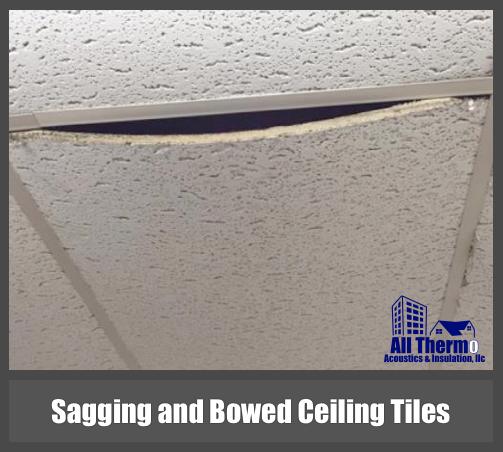 Sagging and Bowed Ceiling Tiles